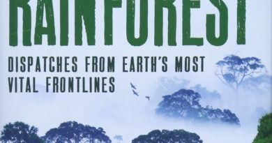 Book Review: Rainforest, Dispatches from Earth's Most Vital Frontlines